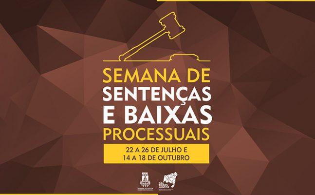 semana-de-sentencas-e-baixas-2019-647x400 TJBA divulga datas das Semanas de Sentenças e Baixas Processuais 2019