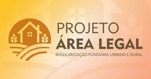Projeto-Area-Legal-300x157 Reurb: situação de áreas urbanas irregulares é debatida no município de Una