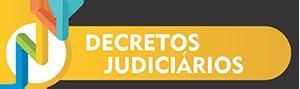 bt_nugedem_decretos_judiciarios Núcleo de Gestão e Enfrentamento de Demandas de Massa - NUGEDEM