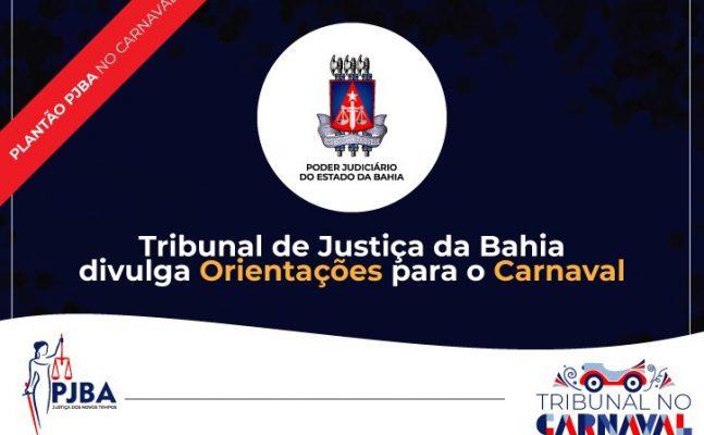 tjba-orientacoes-no-carnaval-647x400 TJBA divulga orientações para o Carnaval
