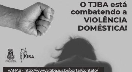 tjba-combate-violencia-domestica-445x244 Mesmo em isolamento social, TJBA não mede esforços para combater a violência doméstica; saiba como pedir ajuda