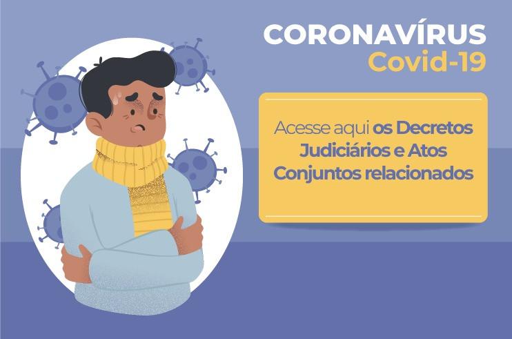 decretos-e-atos-conjuntos Coronavírus: DECRETOS JUDICIÁRIOS e ATOS CONJUNTOS