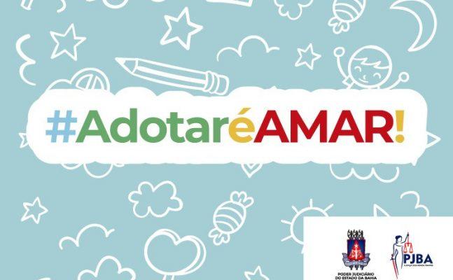 campanha-adotar-é-amar-647x400 Dia Nacional da Adoção: #AdotaréAmar mesmo em meio à pandemia