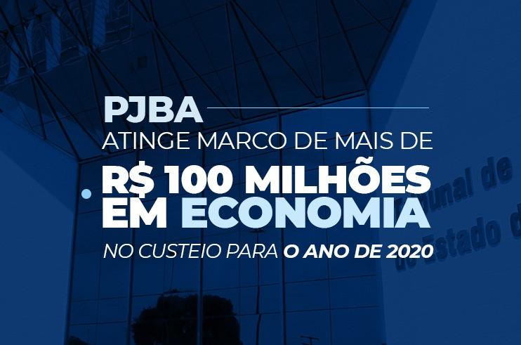 economia_100-milhoes_2020 PJBA atinge marco de mais de R$ 100 milhões em economia no custeio para o ano de 2020