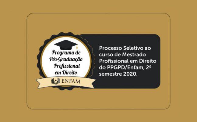 mestrado-enfam-647x400 Enfam abre inscrições para primeira turma do Programa de Pós-Graduação Profissional em Direito