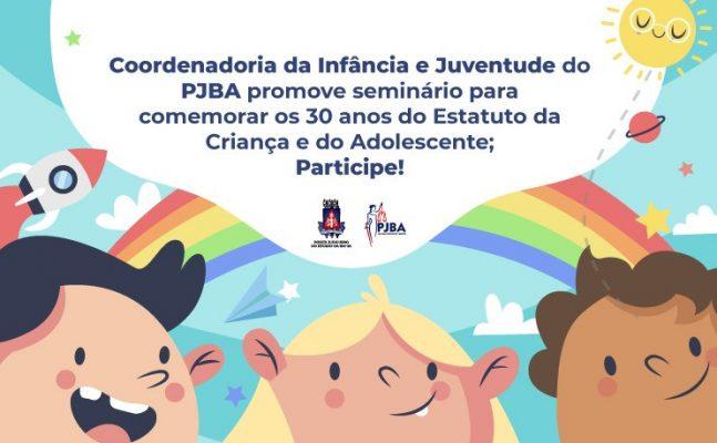 palestra-30-anos-eca-647x400 Coordenadoria da Infância e Juventude do PJBA promove seminário para comemorar os 30 anos do Estatuto da Criança e do Adolescente; participe