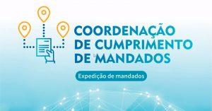 coordenacao-cumprimento-mandados-300x157 Comarca de Jacobina passa a integrar o Sistema da Coordenação de Cumprimento de Mandados