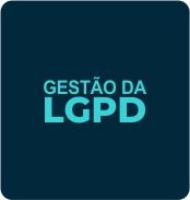 bt-gestao-lgpd LEI GERAL DE PROTEÇÃO DE DADOS - LGPD
