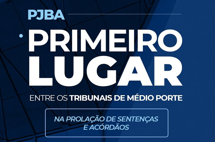 PJBA_1-lugar-acordaos-e-sentencas PJBA encerra 2020 com recorde de produtividade e ocupa 1º lugar entre os Tribunais de médio porte