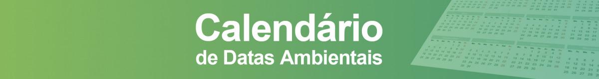 calendario-da-dats-ambientais Núcleo Socioambiental