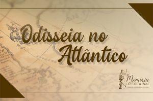 odisseia-atlantico-300x199 Memória do Tribunal