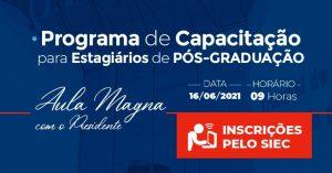 Capacitacao-Estagiarios_Siec-300x157 Estagiários de pós-graduação em Direito, do PJBA, devem fazer a inscrição até dia 15/06 para participar do Programa de Capacitação