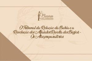 artigo-memorias_des-Lidivaldo-300x199 Memória do Tribunal
