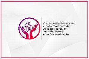 Comissao-de-prevencao-e-enfrentamento-do-assedio-moral-300x199 Comissão de Prevenção e Enfrentamento do Assédio Moral, do Assédio Sexual e de todas as formas de Discriminação