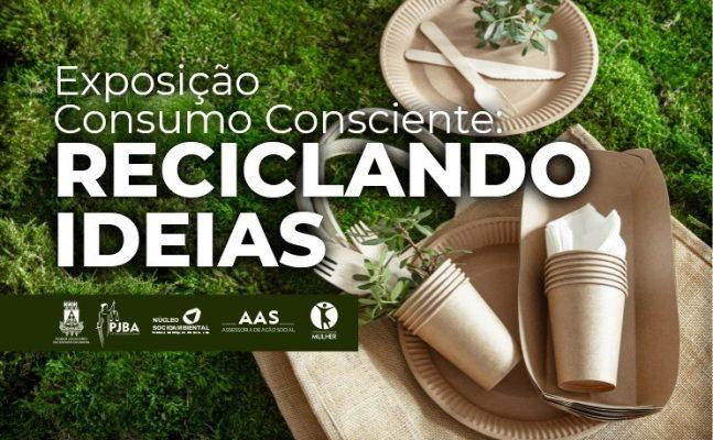 """Dia-do-Consumo-consciente-647x400 EXPOSIÇÃO """"CONSUMO CONSCIENTE: RECICLANDO IDEIAS"""" COMEÇA NA PRÓXIMA SEGUNDA-FEIRA (18) NO EDIFÍCIO-SEDE DO PJBA"""